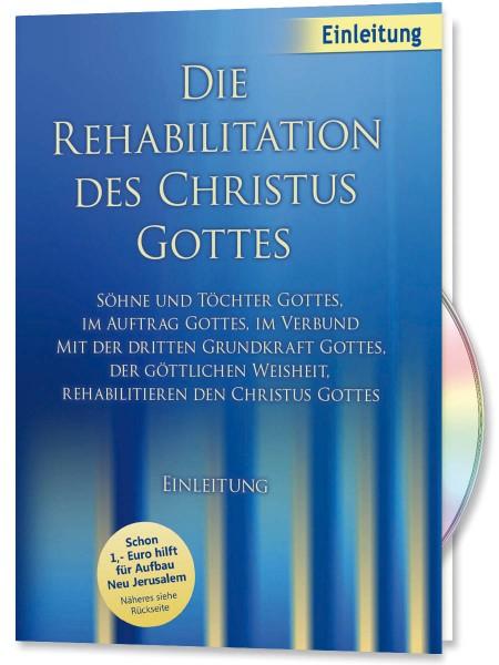 Die Rehabilitation des Christus Gottes