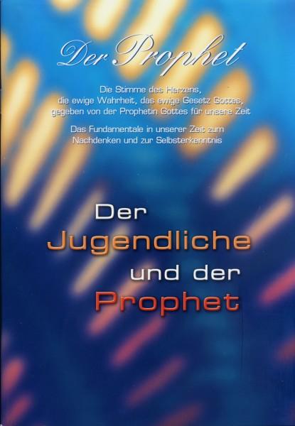 Der Jugendliche und der Prophet