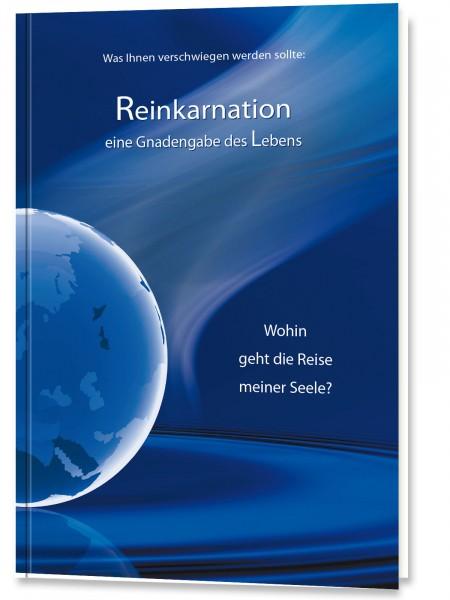Reinkarnation - Eine Gnadengabe des Lebens