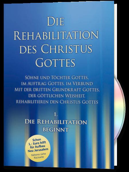 Die Rehabilitation beginnt