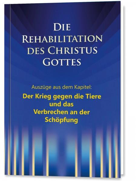 e-Book - Die Rehabilitation - Auszüge aus dem Kapitel: Der Krieg gegen die Tiere