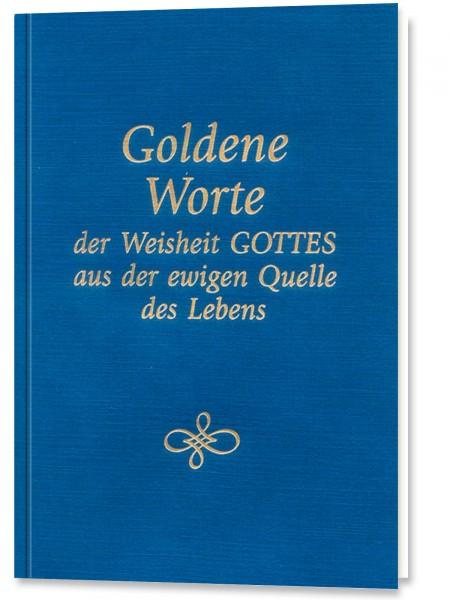 Goldene Worte der Weisheit Gottes