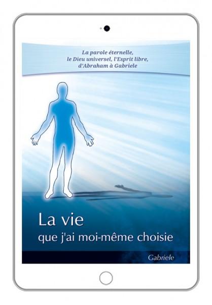 eBook - La vie que j'ai moi-même choisie