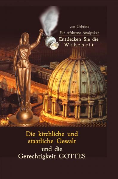 eBook - Die kirchliche und staatliche Gewalt und die Gerechtigkeit Gottes