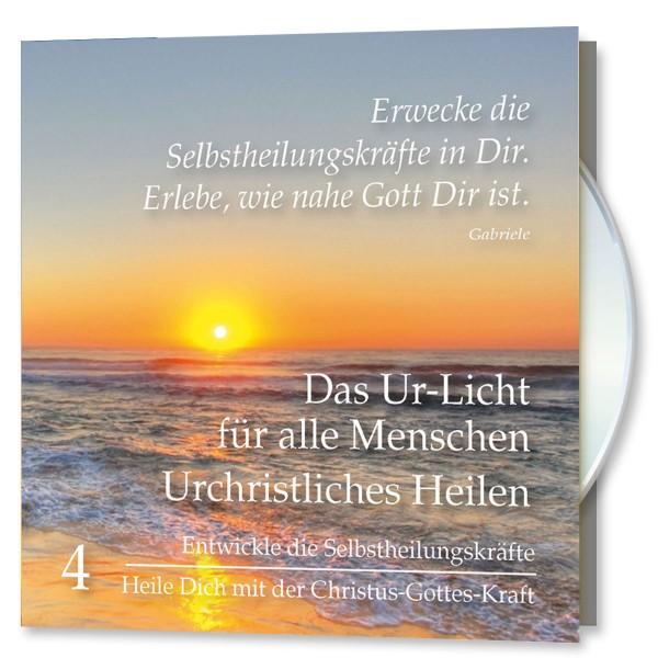 Das Ur-Licht für alle Menschen. CD Nr. 4