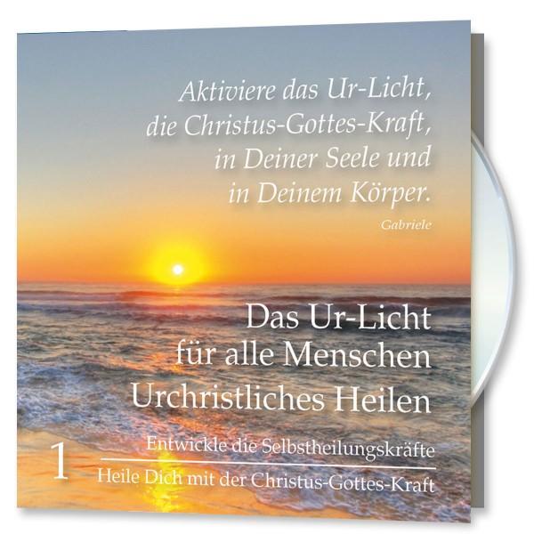 Das Ur-Licht für alle Menschen. CD Nr. 1