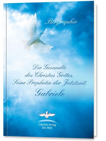 Biographie: Die Gesandte des Christus Gottes
