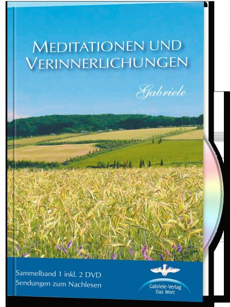 Meditationen und Verinnerlichungen