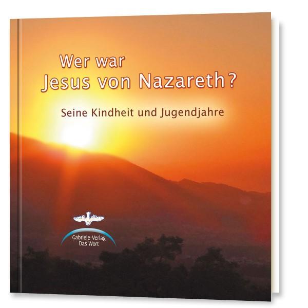 Wer war Jesus von Nazareth