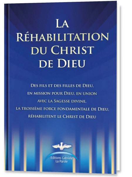 La Réhabilitation du Christ de Dieu