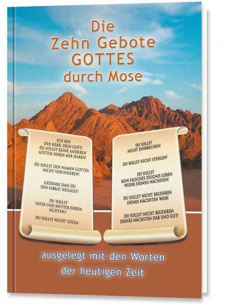 Die Zehn Gebote Gottes durch Mose
