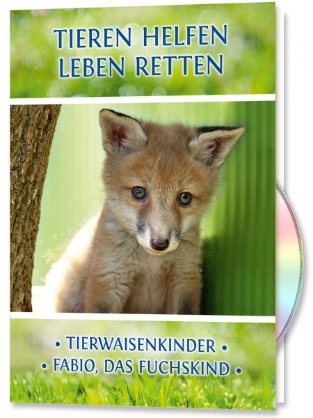Tieren Helfen - Leben Retten. Tierwaisen - Fuchs Fabio