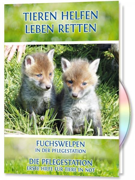 Tieren Helfen - Leben Retten. Fuchswelpen - Die Pflegestation