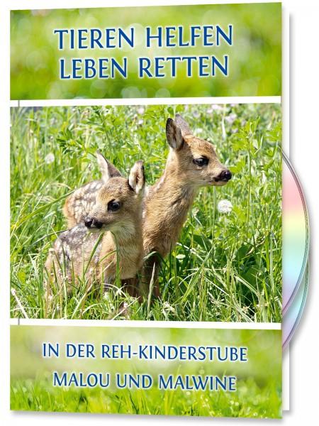Tieren Helfen - Leben Retten. In der Reh-Kinderstube, Malou und Malwine