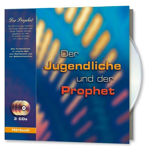 Hörbuch: Der Jugendliche und der Prophet