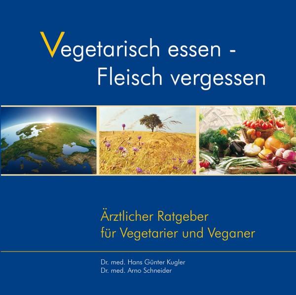 eBook - Vegetarisch essen - Fleisch vergessen