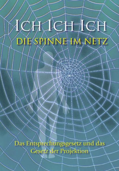 eBook - Ich Ich Ich - Die Spinne im Netz