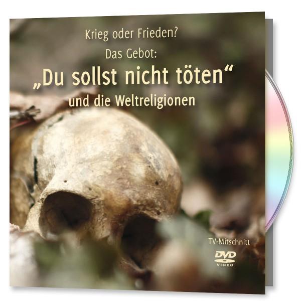 """""""Du sollst nicht töten"""" und die Weltreligionen"""