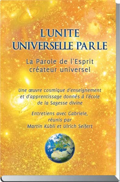 L'unité universelle parle - La Parole de l'Esprit créateur universel
