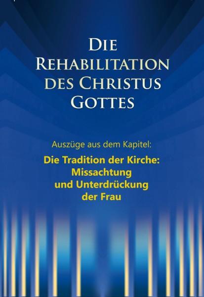 e-Book - Die Rehabilitation - Auszüge aus dem Kapitel: Missachtung und Unterdrückung der Frau