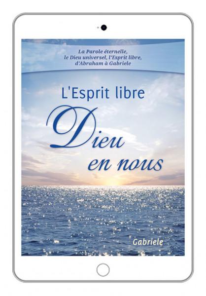 eBook - L'Esprit libre - Dieu en nous