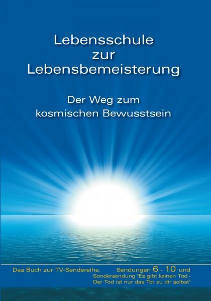 eBook - Lebensschule zur Lebensbemeisterung. Band 2