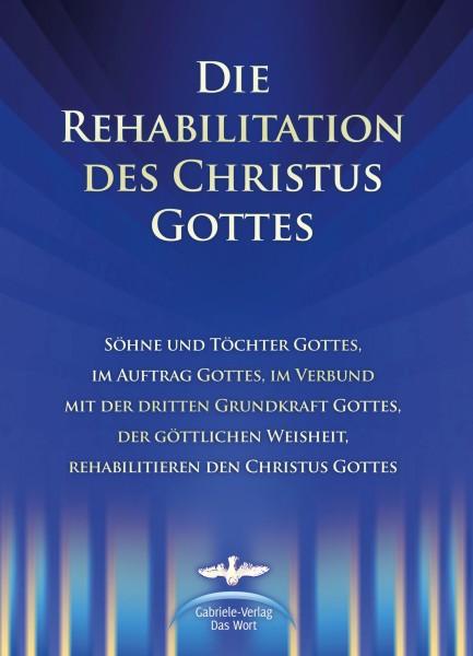 eBook - Die Rehabilitation des Christus Gottes