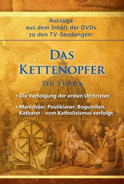 Text-Auszüge aus dem Inhalt der DVDs zu den TV-Sendungen: Das Kettenopfer
