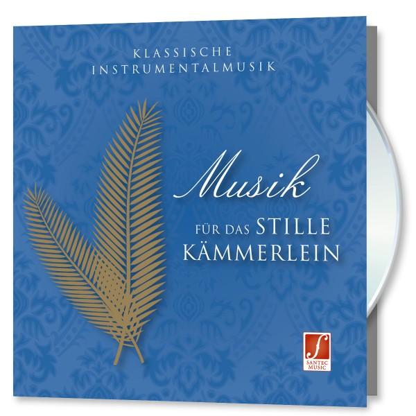 Musik für das stille Kämmerlein