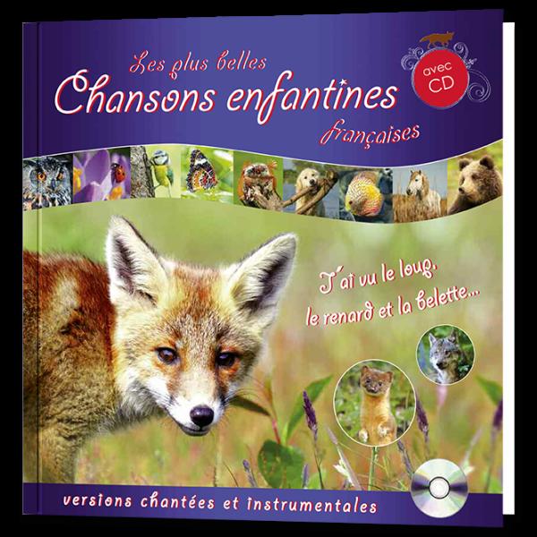 Les plus belles chansons enfantines françaises (Livre et CD)