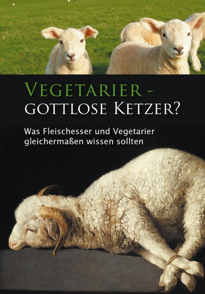 eBook - Vegetarier - gottlose Ketzer?