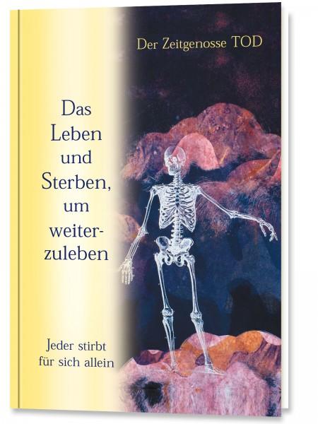 eBook - Das Leben und Sterben, um weiterzuleben