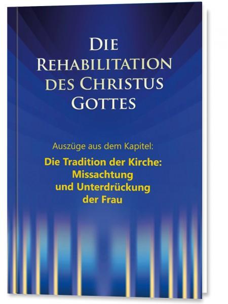 Die Rehabilitation - Auszüge aus dem Kapitel: Missachtung und Unterdrückung der Frau