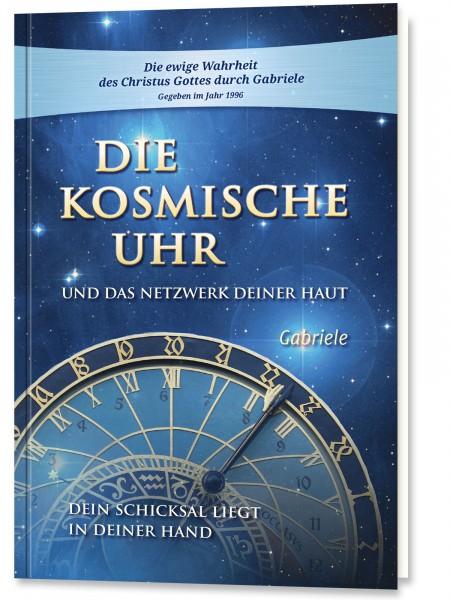 Die Kosmische Uhr und das Netzwerk Deiner Haut