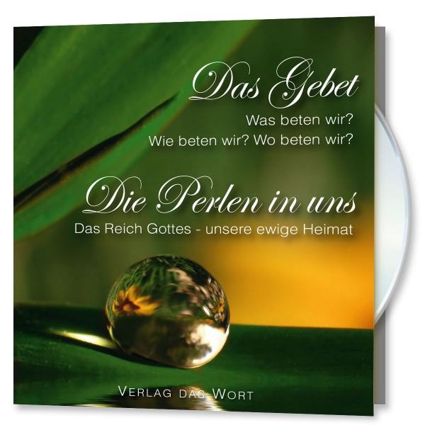 Das Gebet und Die Perlen in uns
