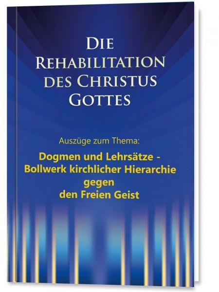 Die Rehabilitation - Auszüge aus dem Kapitel: Dogmen und Lehrsätze