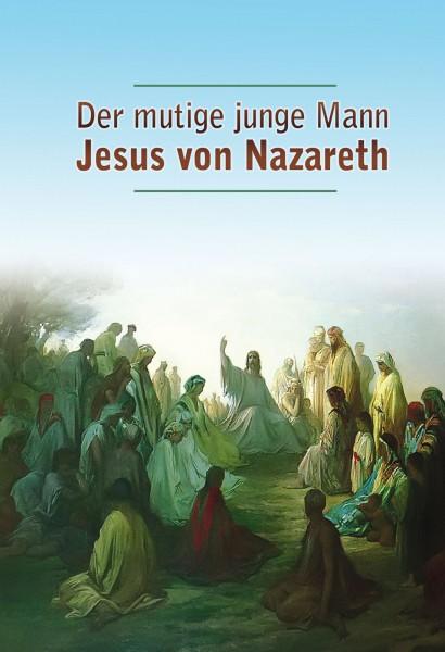 eBook - Der mutige junge Mann Jesus von Nazareth