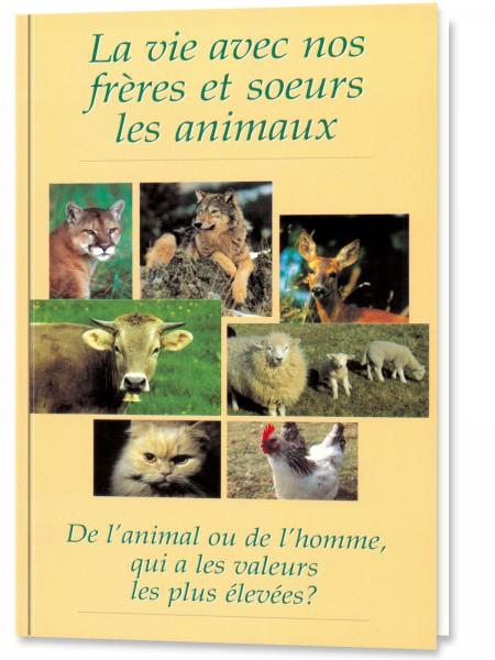 La vie avec nos frères et soeurs les animaux
