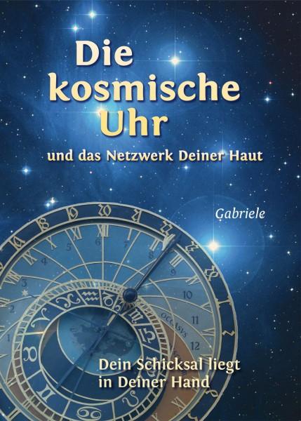 eBook - Die Kosmische Uhr und das Netzwerk Deiner Haut