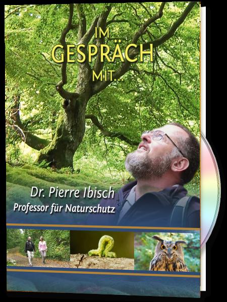 Im Gespräch mit ... Dr. Pierre Ibisch