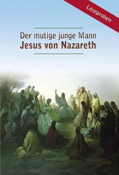 Der mutige junge Mann Jesus von Nazareth