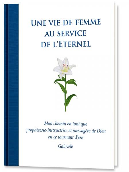 Une vie de femme au service de l'Eternel