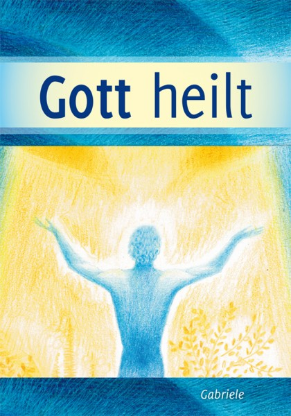 eBook - Gott heilt