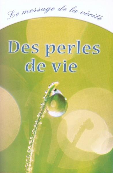 Des perles de Vie