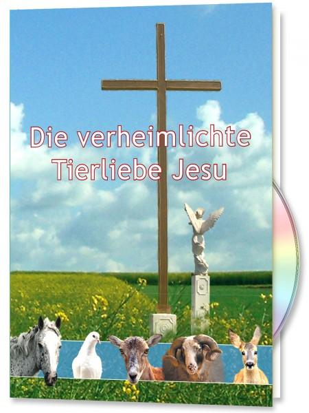 Die verheimlichte Tierliebe Jesu