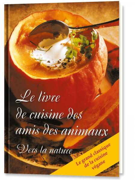Le livre de cuisine des amis des animaux