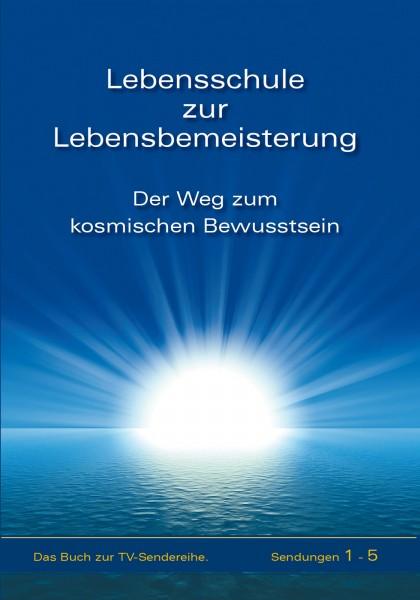eBook - Lebensschule zur Lebensbemeisterung. Band 1