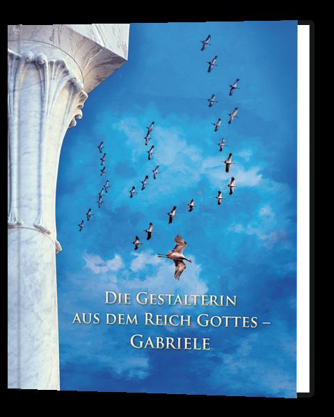 Die Gestalterin aus dem Reich Gottes Gabriele