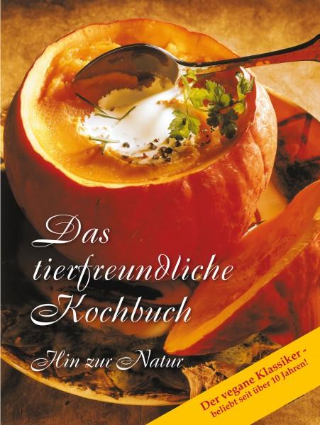 eBook - Das tierfreundliche Kochbuch - Hin zur Natur