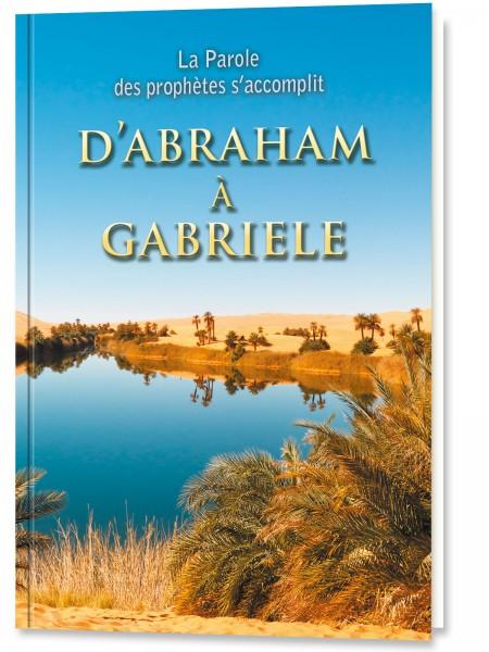 D'Abraham à Gabriele